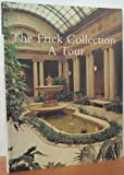 img - for The Frick Collection: A Tour book / textbook / text book