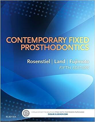 Contemporary Fixed Prosthodontics, 5e written by Stephen F. Rosenstiel BDS  MSD