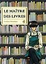 Le maître des livres, tome 4 par Shinohara