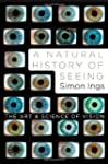 A NAtural History of Seeing - The Art...