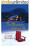 The Mountain Between Us (Eureka, Colorado Book 2)