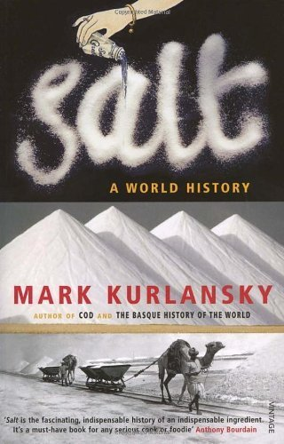 Salt A World History