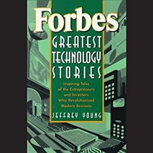 Forbes Greatest Technology Stories Audiobook