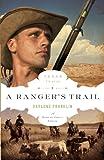 A Ranger's Trail (The Texas Trail Series Book 4)