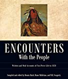 img - for Encounters with the People: Written and Oral Accounts of Nez Perce Life to 1858 (Voices from Nez Perce Country) book / textbook / text book