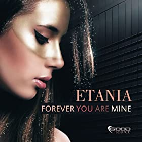 Etania-Forever You Are Mine