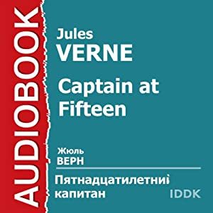 Captain at Fifteen [Russian Edition] | [Jules Verne]