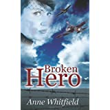 Broken Heroby Anne Whitfield