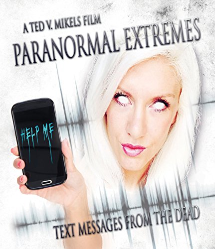 Paranormal Extremes: Text Messages From The Dead [Blu-ray]