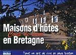 CHAMBRES D'H�TES COUP DE COEUR BRETAGNE