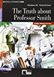 Andrea Hutchinson Reading + Training: The Truth About Professor Smith + Audio CD