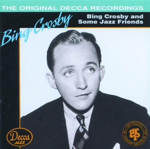 (Bing Crosby) - Bing Crosby & Friends - Zortam Music