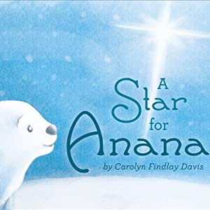 A Star for Anana | [Carolyn Findlay Davis]