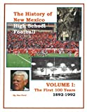 img - for The History of New Mexico High School Football book / textbook / text book