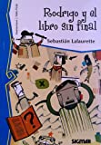 Rodrigo y el libro sin final / Rodrigo and the book without end (Telarana / Web)