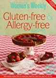 Gluten-Free and Allergy-Free Eating (Australian Womens Weekly) (1863969004) by Australian Women's Weekly