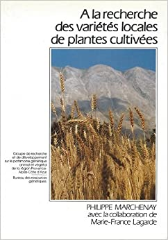 A la recherche des vari t s locales de plantes cultiv es for Recherche sur les plantes