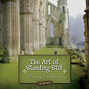 The Art of Standing Still Audiobook