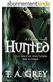 Hunted: A Claiming Novella (The Claiming Book 1) (English Edition)