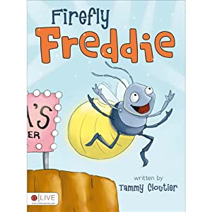 Firefly Freddie | [Tammy Cloutier]