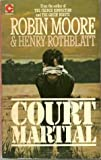 Court Martial (Coronet Books) (0340178728) by Moore, Robin