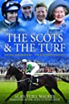 Scots & the Turf: Racing and Breeding...