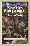 Nine Men Who Laughed (Penguin Short Fiction) (0140085602) by Clarke, Austin