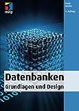 Datenbanken - Grundlagen und Design