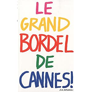 Le Grand Bordel de Cannes