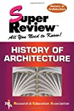 img - for History of Architecture Super Review (Super Reviews Study Guides) book / textbook / text book
