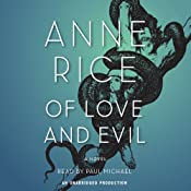 Of Love and Evil | [Anne Rice]