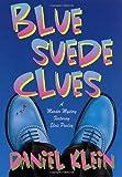 Blue Suede Clues