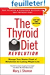 The Thyroid Diet Revolution: Manage Y...