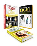 Photography Guide Box Set: Beginner's Guide To Photography With Simple Photography Tips On How to Capture Exquisite Photographs Like a Pro. An Introduction ... for beginners, photography for dummies)