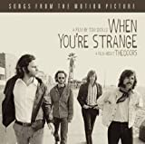 echange, troc The Doors - When You'Re Strange (Bof)