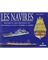 Navires : Histoire et caractéristiques des 300 bateaux les plus célèbres au monde