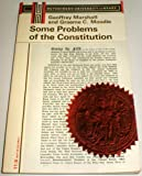 Some Problems Of The Constitution (0090532449) by Geoffrey Marshall and Graeme C. Moodie