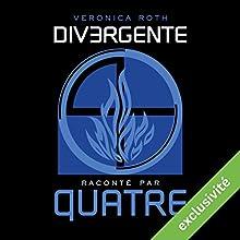 Divergente raconté par QUATRE | Livre audio Auteur(s) : Veronica Roth Narrateur(s) : Marine Royer