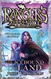 John Flanagan Ranger's Apprentice 3: The Icebound Land