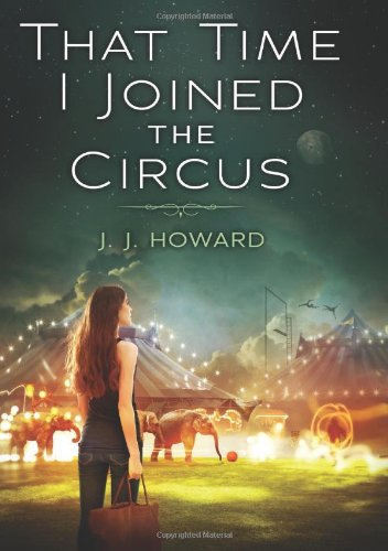 Image of That Time I Joined the Circus