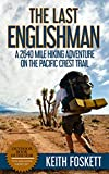 eBooks - The Last Englishman: A Thru-Hiking Adventure on the Pacific Crest Trail