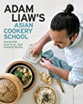 Adam Liaw's Asian Cookery School (Eng...