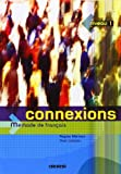 img - for Connexions niveau 1 : Methode de francais (French Edition) book / textbook / text book