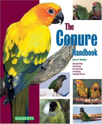 Bird Supplies Delicious Barrons Complete Owners Manual For Conures Other Bird Supplies