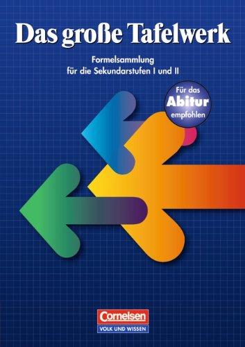 Das große Tafelwerk - Östliche Bundesländer und Berlin: Schülerbuch: Ausgabe 1999: Ein Tabellen-und Formelwerk für den mathematisch-naturwissenschaftlichen Unterricht bis zum Abitur