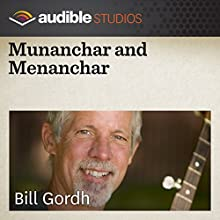Munanchar and Menanchar: An Irish Folktale  by Bill Gordh Narrated by Bill Gordh