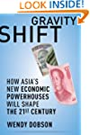 Gravity Shift: How Asia's New Economi...