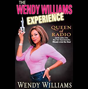 The Wendy Williams Experience | [Wendy Williams]