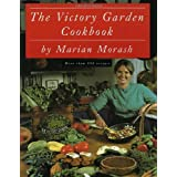 The Victory Garden Cookbookby Marian Morash