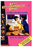 Claudia and Mean Janine (The Baby-Sitters Club #7) (0590437194) by Martin, Ann M.